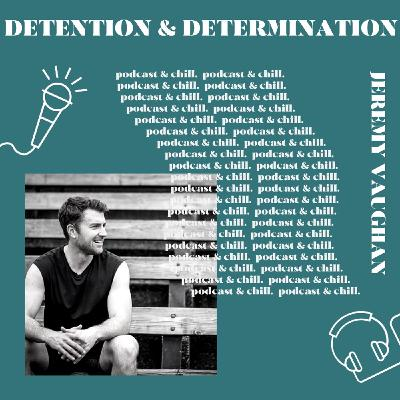 Jeremy Vaughan - detention & determination