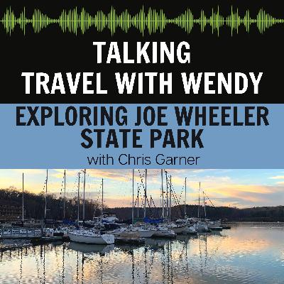 #52 - Exploring Joe Wheeler State Park with Chris Garner