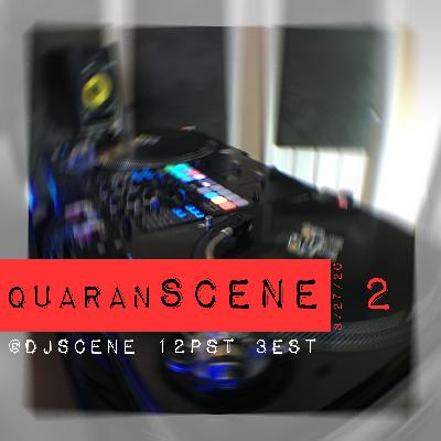 quaranSCENE #2 (LIVE 3/27/20)