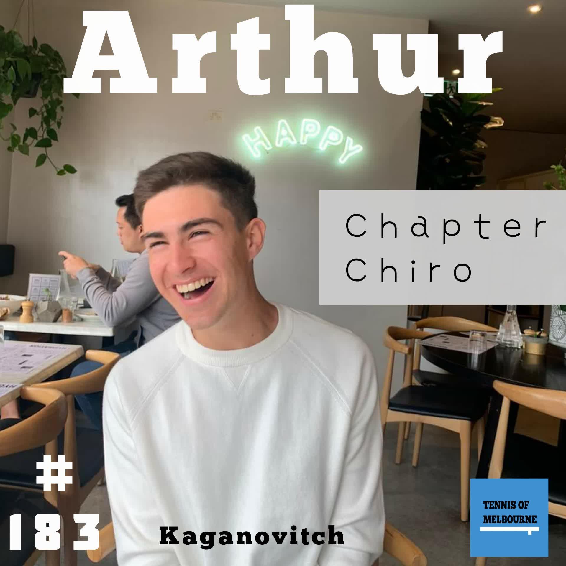 #183 Arthur Kaganovitch | Chapter Chiro