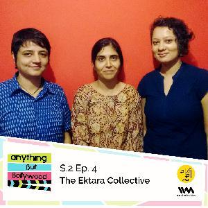 S02 E04: The Ektara Collective