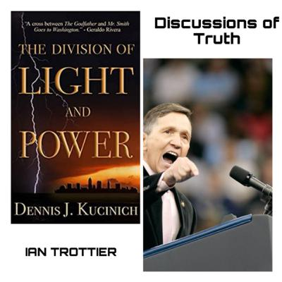 The Division of Light And Power - Dennis Kucinich