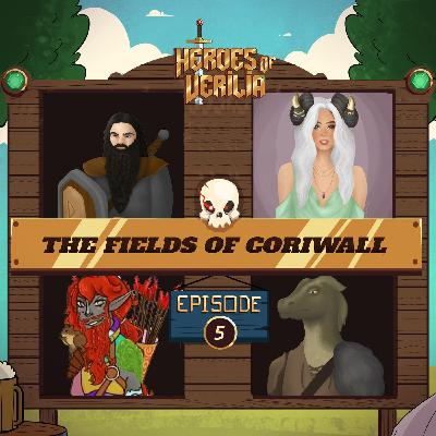 #10 The Fields of Coriwall PART 5 - Heroes Of Verilia - Dungeons and dragons 5e oneshot
