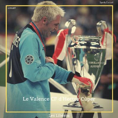 Le Valence CF d'Hector Cùper