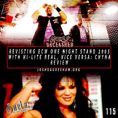 Revisiting ECW One Night Stand 2005, Vise Versa: Chyna, Hell In A Cell on SmackDown, Top 10 WWE Themes   115