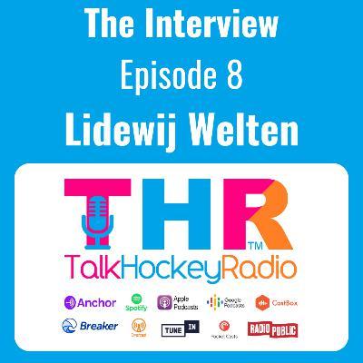 Talk Hockey Radio: The Interview Episode 8 - Lidewij Welten (Netherlands Hockey)