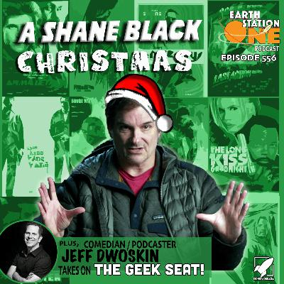 The Earth Station One Podcast - A Shane Black Christmas