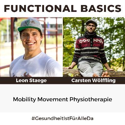 #178 Mobility Movement Physiotherapie mit Leon Staege von Moving Monkey & Carsten Wölffling #GesundheitIstFürAlleDa