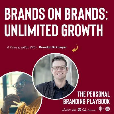 Brands on Brands ft. Brandon Birkmeyer