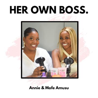Annie & Mofe: The sisters who start businesses