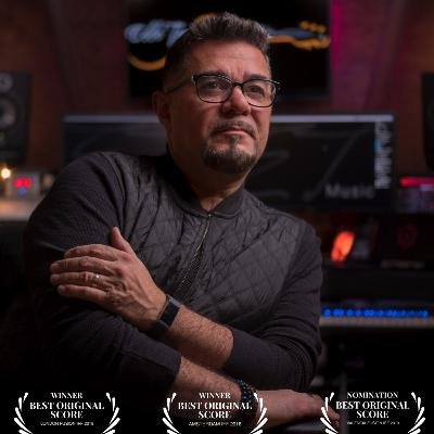 Ep. 40: Eddie Torres   Award Winning Film Composer. Grammy Voting Member. Music Producer.