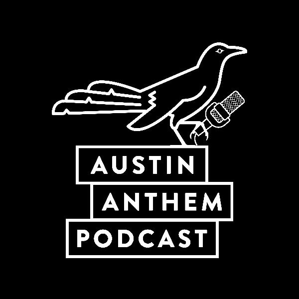 Episode 18 - The Austin Anthem Podcast - Meet The Grackles - Year In Review