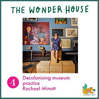 Decolonising museum practice with Rachael Minott