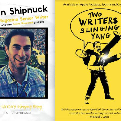 Alan Shipnuck: Golf Magazine senior writer and former Sports Illustrated senior writer