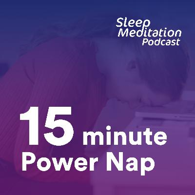 Power Nap: 15-minute rest to recover from sleep loss, insomnia & sleep deprivation.