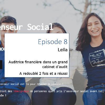 L'ascenseur social le Podcast - Episode 8 - Leila