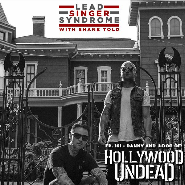 Episode 161 - Hollywood Undead (Danny and J-Dog)
