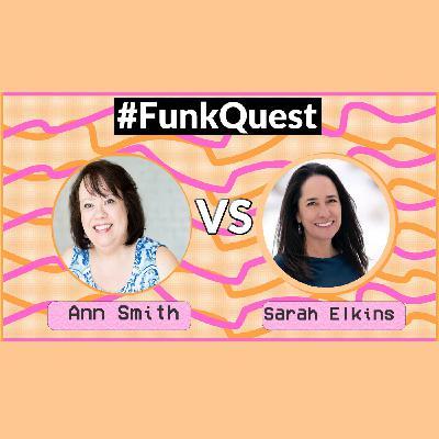 FunkQuest - Season 2 - Semi Final 2- Ann Smith v Sarah Elkins