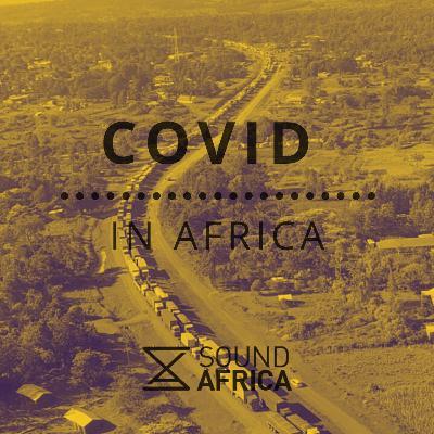 Covid In Africa Episode 10