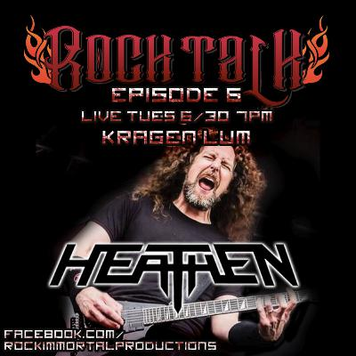 Rock Talk Episode 6: Kragen Lum - Heathen