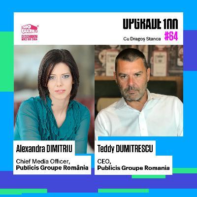 #64 IMPACTUL PANDEMIEI ÎN PUBLICITATE și TRANSFORMAREA DIGITALĂ A AGENȚIILOR - cu Teddy Dumintrescu și Alexandra Dimitriu - PUBLICIS Groupe