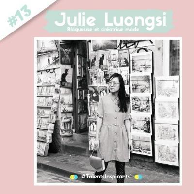 #13 Julie Luongsi - S'émanciper de son éducation pour créer sa marque de mode