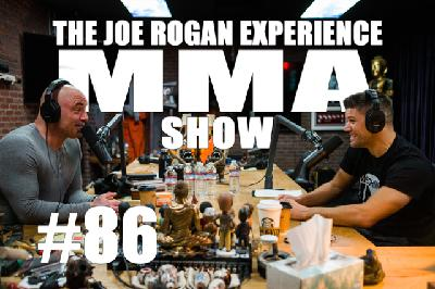 JRE MMA Show #86 with Josh Thomson