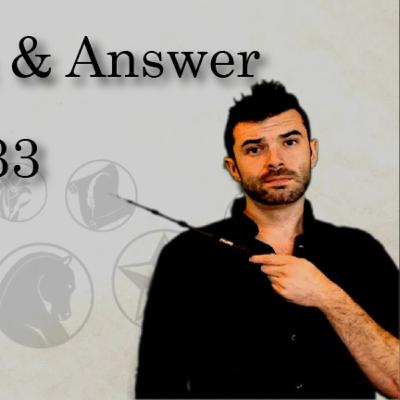 QAE33 - Question & Answer - Episode 33