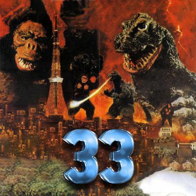 Ep 33 - Wind Chimps (King Kong vs. Godzilla)