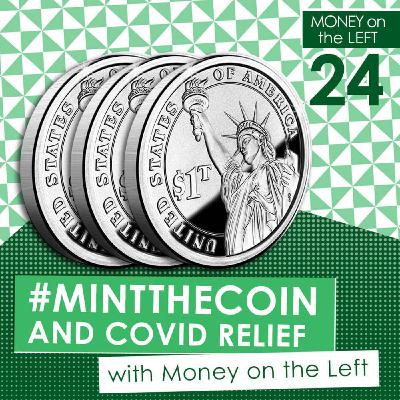 #MintTheCoin & COVID Relief with the Modern Money Network