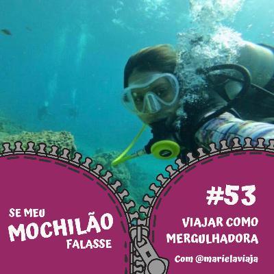 #53 Viajar sendo mergulhadora