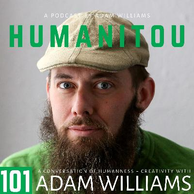101: Adam Williams, on building a path of purpose one step at a time, applying the Zen philosophy of chopping wood and carrying water