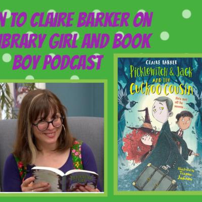 An interview with the 'PickleWitch' and Knitbone Pepper' author, Claire Barker.