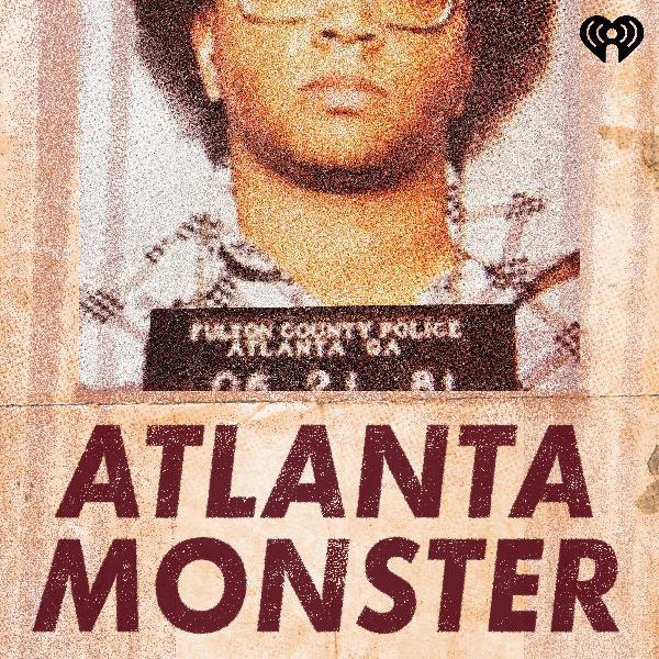 S1 E3: Atlanta Monster Seized
