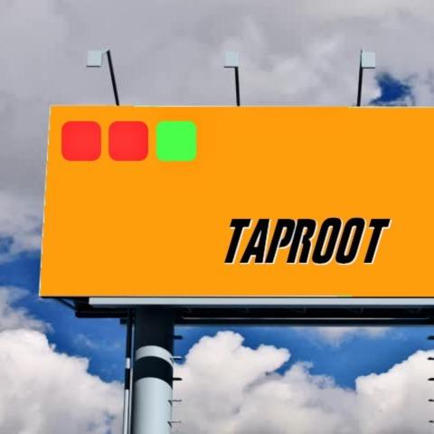 Block Digest #267 - Taproot Meming Begins