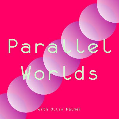 2021 Parallel Worlds introduction