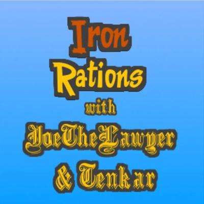 Iron Rations ZineQuest Edition with special guests Tim Shorts, Steve C & Matt Jackson