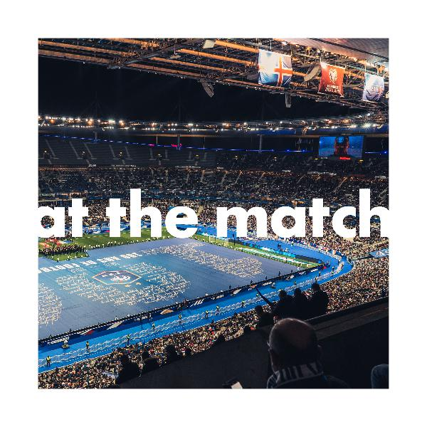 At The Match S2 Ep4: France 4-0 Iceland