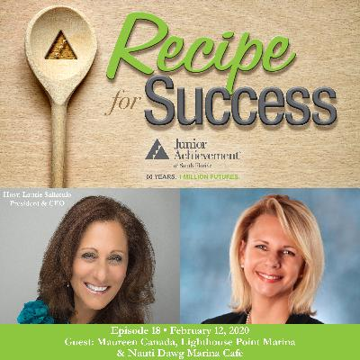 Recipe for Success, Episode 18, February 12, 2020, Guest Maureen Canada