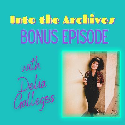 Bonus Episode 1.5: Beginning Your Fanfiction Journey with Delia Gallegos