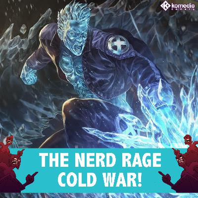 Nerd Rage: The Cold War!