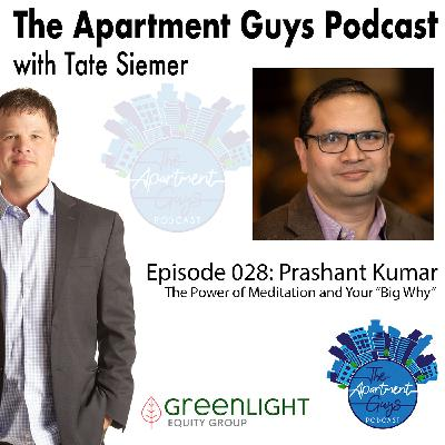 """Episode 028: Prashant Kumar-The Power of Meditation and Your Big """"Why"""""""