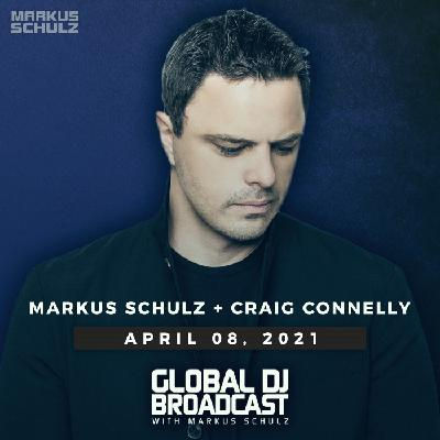 Global DJ Broadcast: MarksuSchulz and Craig Connelly (Apr 08 2021)