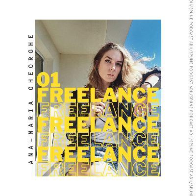 Ana-Maria Gheorghe / Despre Freelance