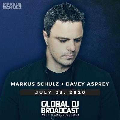 Global DJ Broadcast: Markus Schulz and Davey Asprey (Jul 23 2020)
