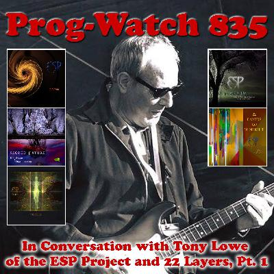 Episode 835 - In Conversation with Tony Lowe of the ESP Project and 22 Layers, Pt. 1