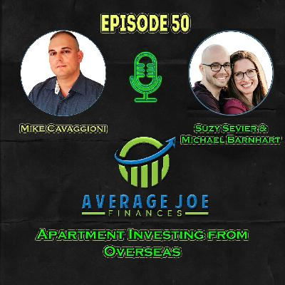 Ep 50 - Apartment Investing from Overseas with Suzy Sevier and Michael Barnhart