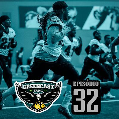GreencastBR 32 – Destrinchando o Elenco Defensivo
