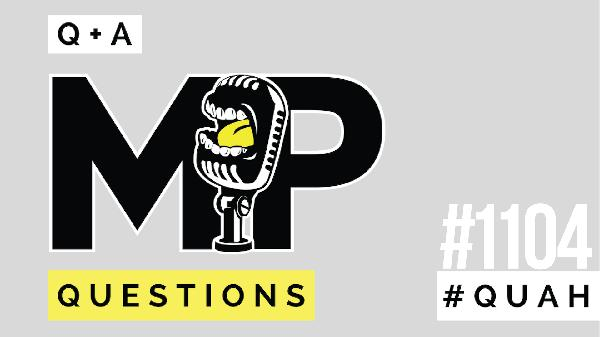 1104: How to Improve Grip Strength, Training After 40, the Importance of Getting Sweaty When Working Out & MORE