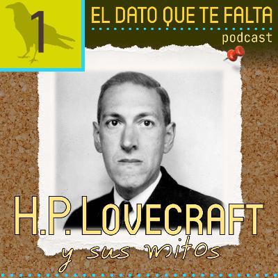 Episodio 1: H.P. Lovecraft y sus mitos